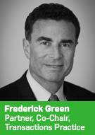Frederick Green, Partner, Co-Chair, Transactions Practice
